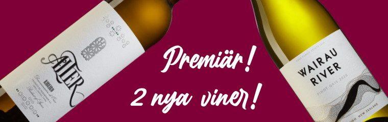 Premiär 2 vita viner denna vecka!